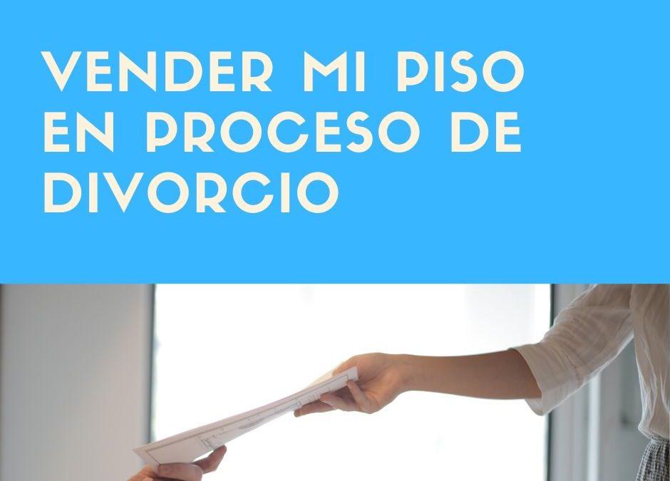 Consejos a la hora devender pisoen proceso  dedivorcio