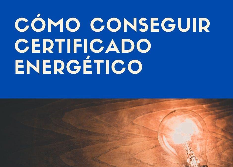 Cómo conseguir un certificado energético y que precio tiene?